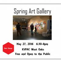 Spring Art Gallery - KVPAC Annual Student Show and Open House