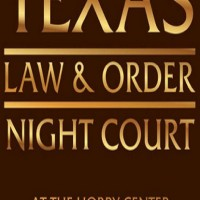 Night Court 2016: Texas: Law & Order