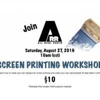 All Real Radio Screen Printing Workshop
