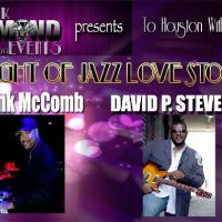 To Houston With Love: An Evening of Jazz Love Stories (feat. Frank McComb and David P. Stevens)