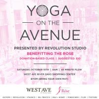 Yoga on the Avenue - Benefitting The Rose