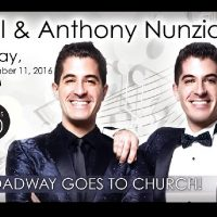 Northwoods Concert Series: Will & Anthony Nunziata - Broadway Goes to Church