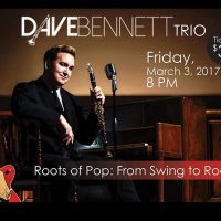 Northwoods Concert Series: Dave Bennett Trio - Roots of Pop: From Swing to Rock