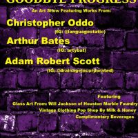 Goodbye Progress: An Art Show