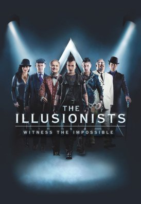 The Illusionists: Witness the Impossible