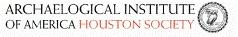 Archaeological Institute of America, Houston