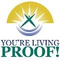 You're Living Proof