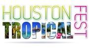 Houston Tropical Fest