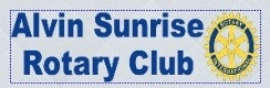 Alvin Sunrise Rotary Club