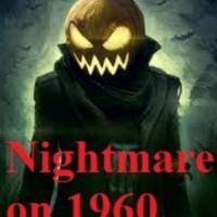 NightMare on 1960