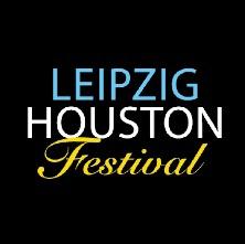Leipzig in Houston Festival