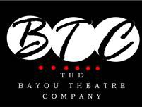 The Bayou Theatre Company (BTC)
