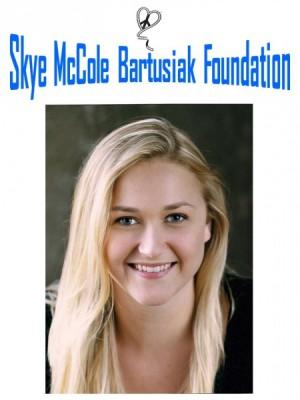 Skye McCole Bartusiak Foundation