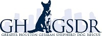Greater Houston German Shepherd Dog Rescue (GHGSDR)