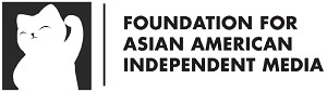 Foundation for Asian American Independent Media (FAAIM)