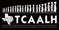 Texas Center for African American Living History (TCAALH)
